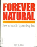 Forever Natural, Dave Tuttle, 0962574007
