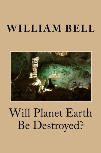 Download Will Planet Earth Be Destroyed? ebook