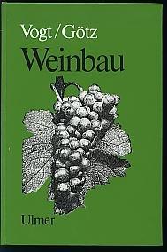 Weinbau Ein Lehr- und Handbuch für Praxis und Schule