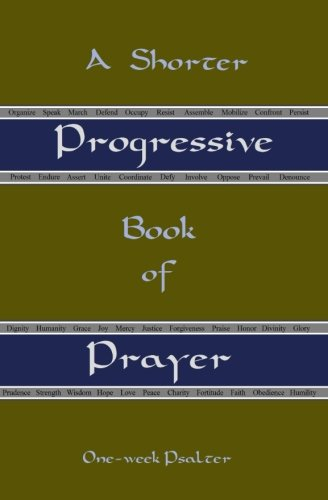 A Shorter Progressive Book of Prayer: One Week Psalter