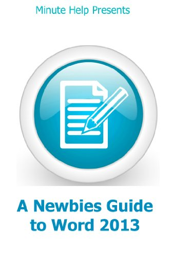 A Newbies Guide to Word 2013 RT Pdf
