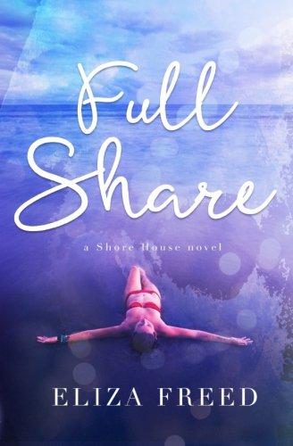 Full Share (Shore House) (Volume 1) pdf epub