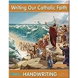 Writing Our Catholic Faith (Grade 6)