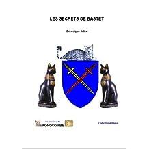 Les secrets de Bastet - précis de génétique féline (French Edition)
