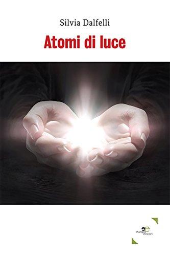 Atomi di luce (Italian Edition)