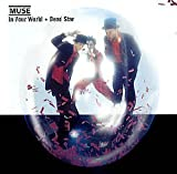 In Your World / Dead Star by Muse (2002-05-04)