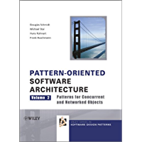 Pattern-Oriented Software Architecture, Patterns for Concurrent and Networked Objects: 2 (Wiley Software Patterns Series)