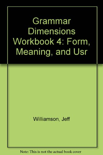 Grammar Dimensions 4:  Form, Meaning, and Use  (Workbook)