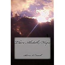 There Abideth Hope