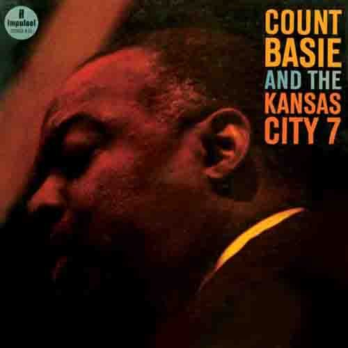 Count Basie and the Kansas City 7 [45rpm vinyl] (Count Basie And The Kansas City 7)