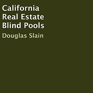 California Real Estate Blind Pools Audiobook