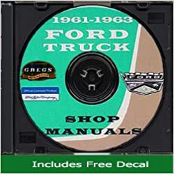 1961-1962-1963 ford pickup and truck repair shop manual cd for 100-800: ford:  amazon com: books