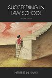 Succeeding in Law School, Second Edition