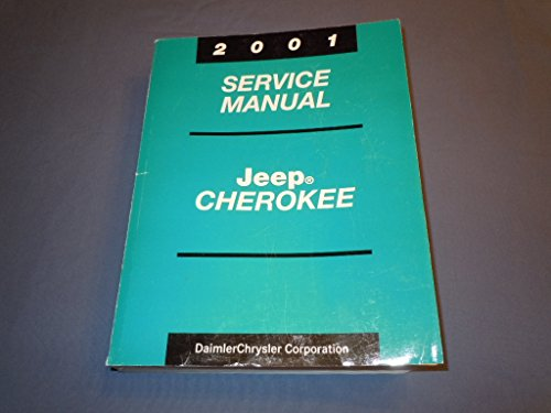Jeep Cherokee 2001 Service Manual: Part Number 81-370-1046 ()