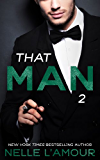 THAT MAN 2: (That Man Series)