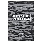 Alternative Politics : The German Green Party, Poguntke, Thomas, 074860393X