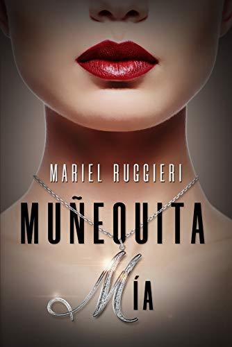 MUÑEQUITA MIA por MARIEL RUGGIERI,H. KRAMER