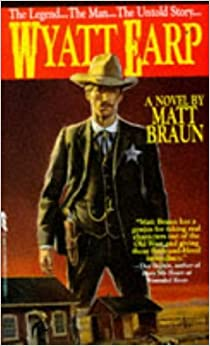 Book Wyatt Earp by Matt Braun (1994-08-01)