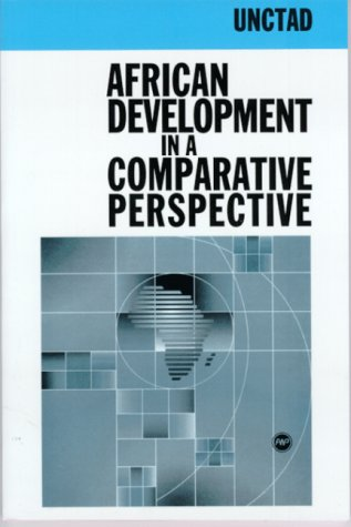 African Development in a Comparative Perspective (African Economic Development In A Comparative Perspective)