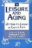 img - for Leisure & Aging: Ulyssean Living in Later Life book / textbook / text book