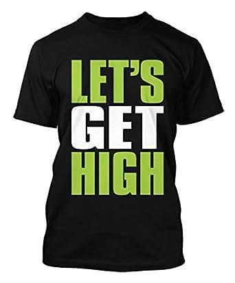 Let's Get High - Marijuana Men's T-shirt (Small, BLACK)