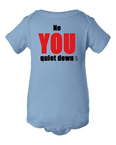 No YOU quiet down Short Sleeve Baby Bodysuit Onesie, 100% Cotton]()
