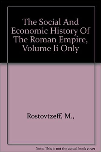 The Social and Economic History of the Roman Empire, Volume