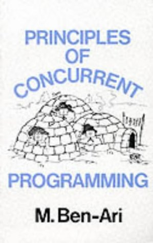 Principles Of Concurrent Programming  Phi Series In Computer Science