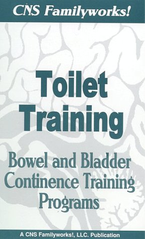 Toilet Training: Bowel and Bladder Continence Training Programs