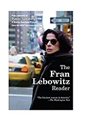 The Fran Lebowitz Reader by Fran Lebowitz (1994-11-08)