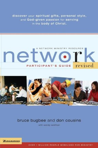 Network Participant's Guide: The Right People, in the Right Places, for the Right Reasons, at the Right (Network Gift)