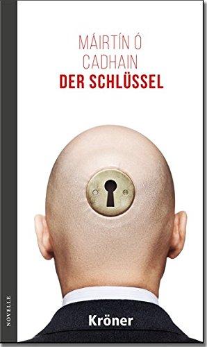 Der Schlüssel: Novelle