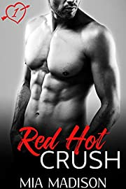 Red Hot Crush: A Steamy Valentine Romance