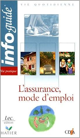 En ligne téléchargement gratuit L'assurance, mode d'emploi epub pdf