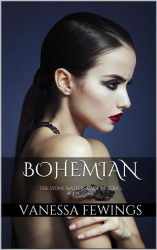 Bohemian (The Stone Masters Vampire Series)   (Book 4)