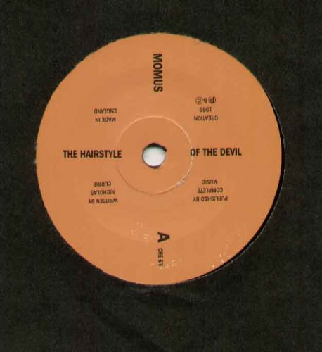 MOMUS - THE HAIRSTYLE OF THE DEVIL - 7 inch vinyl / 45 -