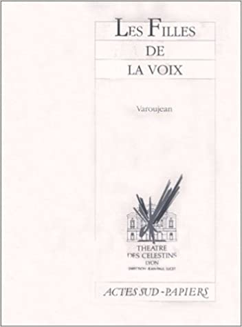 Livre gratuits Les Filles de la voix : [Lyon, Théâtre des Célestins, 4 novembre 1989] epub, pdf