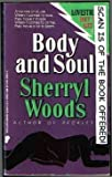Body and Soul, Sherryl Woods, 0445209003