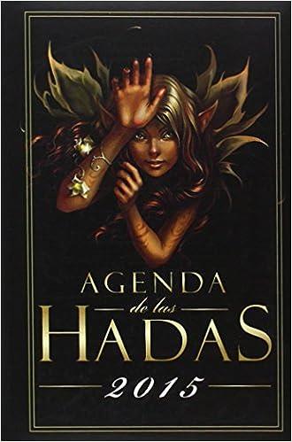 AGENDA DE LAS HADAS 2015 (Hadas, Gnomos Y Duendes): Amazon ...