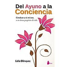 DEL AYUNO A LA CONCIENCIA