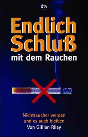 Endlich Schluß mit dem Rauchen