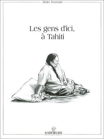 Les Gens d'ici, à Tahiti