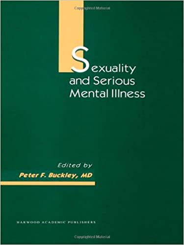 Sexuality and Serious Mental Illness (Chronic Mental Illness)