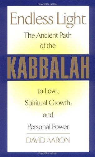 Endless Light: The Ancient Path of Kabbalah