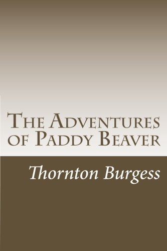 The Adventures of Paddy Beaver PDF Text fb2 book