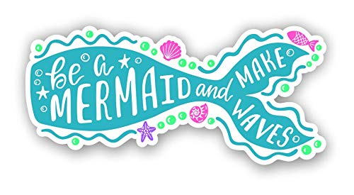 Vinyl Junkie Graphics Be A Mermaid and Make Waves car Truck Graphic Custom Sticker Laptop Decal