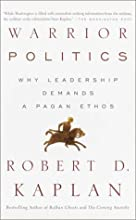 Warrior Politics: Why Leadership Demands a Pagan Ethos