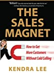 The Sales Magnet, Kendra Lee, 0985782919