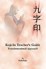 Kuji-In Teacher's Guide Paperback