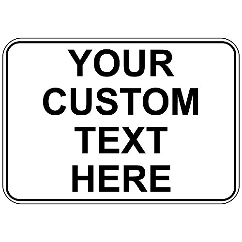 Your Custom Text Here Osha Metal Aluminum Sign 10 in x 7 (Here Metal)